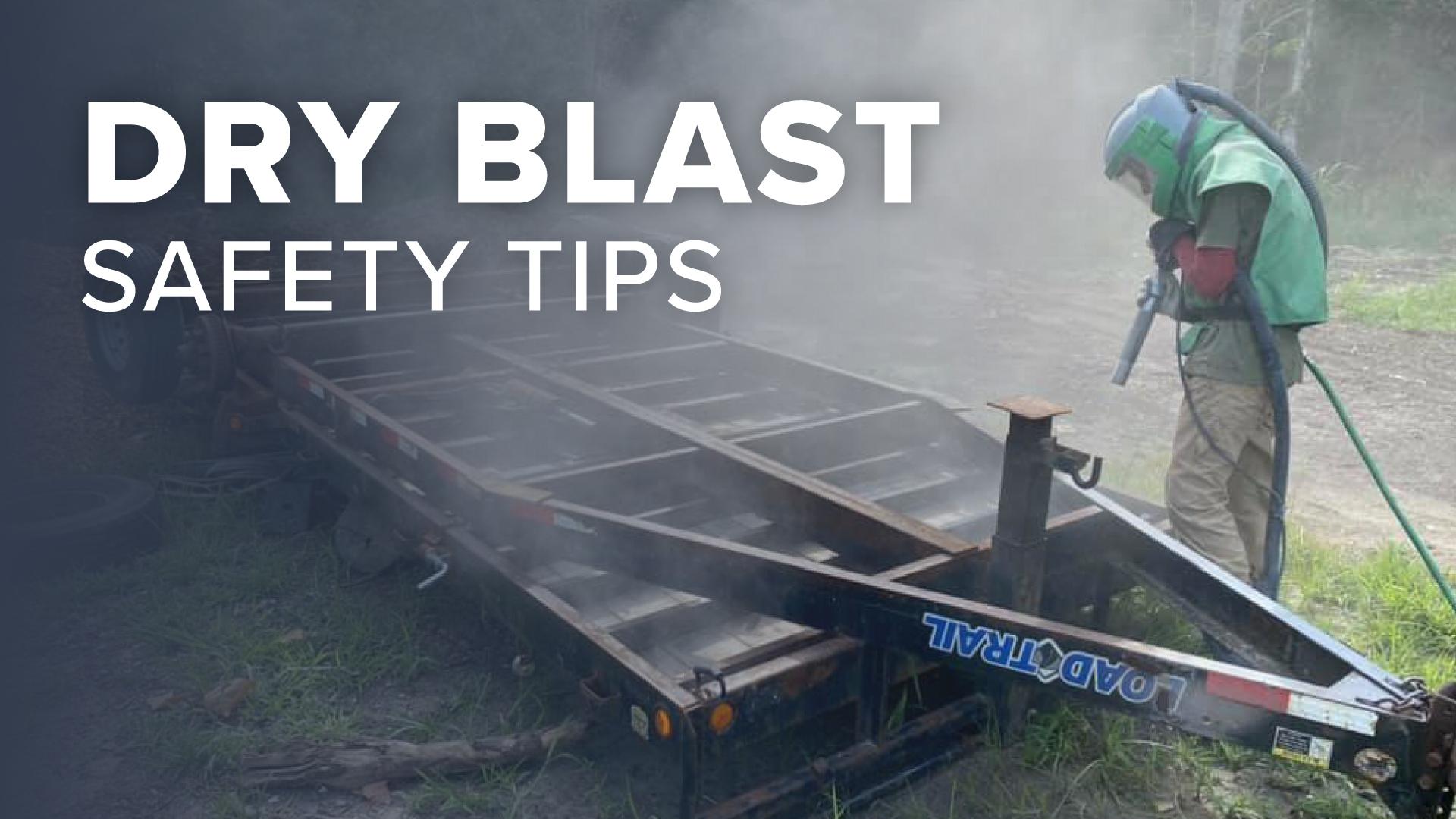 DRY-BLAST-SAFETY-TIPS