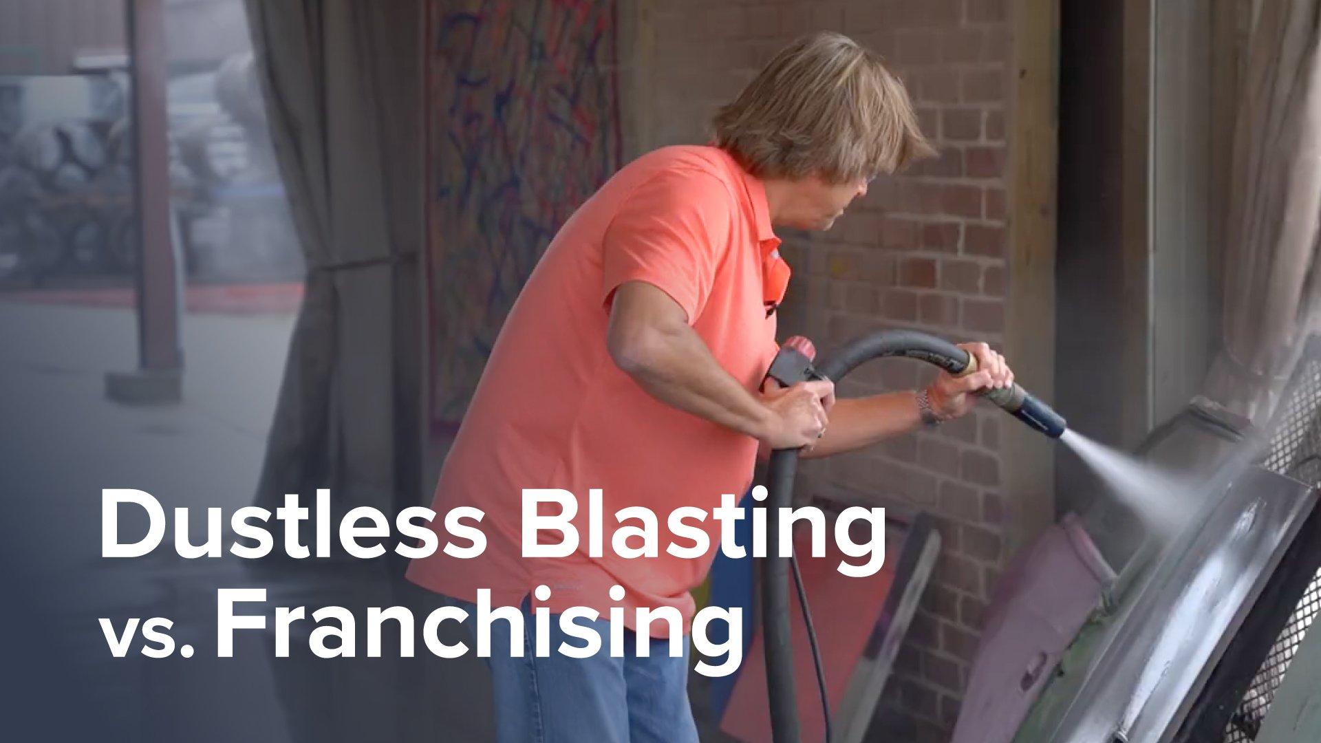 Dustless-Blasting-VS-a-Franchise!-thumbnail-words